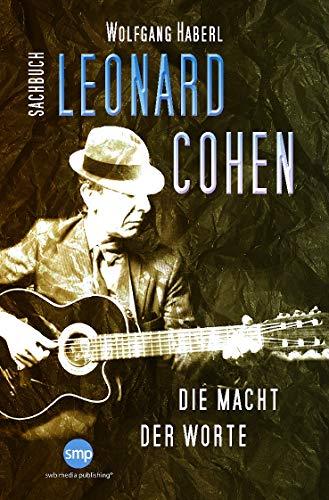 Leonard Cohen: Die Macht der Worte (German Edition)