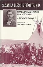 Susan LA Flesche Picotte, M.D.: Omaha Indian Leader and Reformer