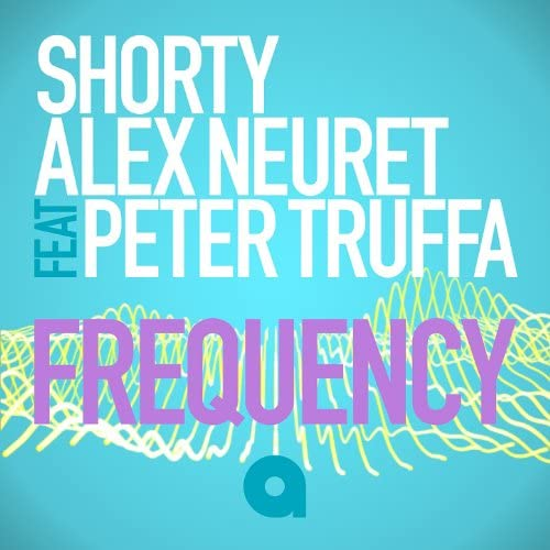 Shorty, Alex Neuret feat. Peter Truffa