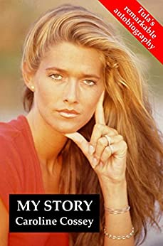 My Story by [Caroline Cossey]