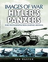 Hitler's Panzers Images of War