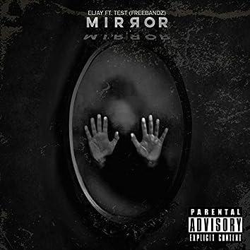 Mirror (FreeBandz) [feat. Test]