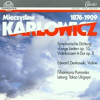 Mieczyslaw Karlowicz: Orchesterwerke