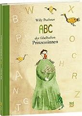 """Puchner, Willy:""""ABC der fabelhaften Prinzessinnen"""""""