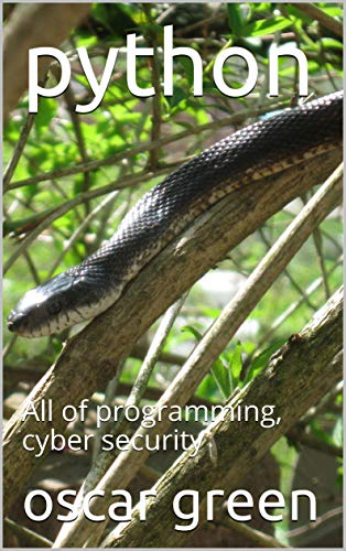 python: All of programming, cyber security (English Edition)