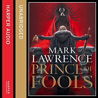 Prince of Fools     Red Queen's War, Book 1              By:                                                                                                                                 Mark Lawrence                               Narrated by:                                                                                                                                 Sean Ohlendorf                      Length: 13 hrs and 10 mins     93 ratings     Overall 4.6