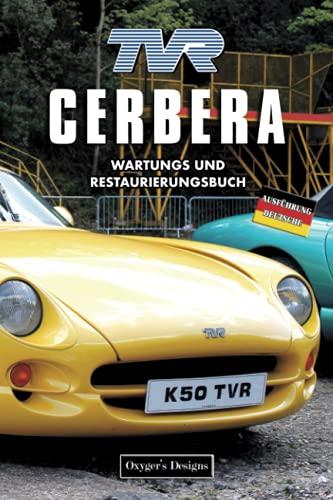 TVR CERBERA: WARTUNGS UND RESTAURIERUNGSBUCH