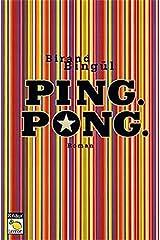 Ping. Pong (Knaur Taschenbuch. Lemon) Taschenbuch