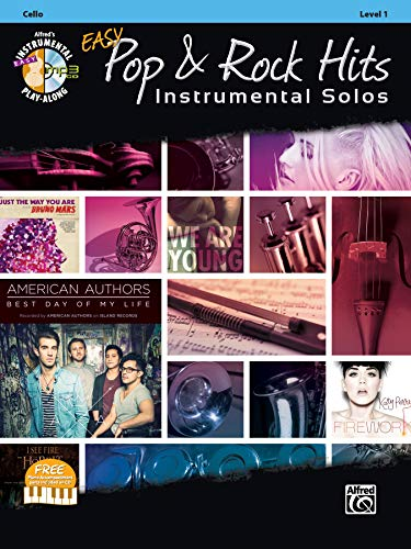 Easy Pop & Rock Hits Instrumental Solos for Strings: Cello, Book & CD (Easy...