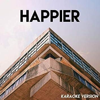 Happier (Karaoke Version)
