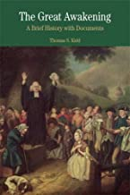 The Great Awakening: A Brief History with Documents (Bedford Series in History and Culture)