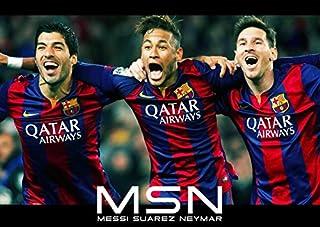 リオネル・メッシ&ルイス・スアレス&ネイマール MSN ポスター 42x30cm 写真 Luis Suarez Neymar Lionel Messi FCバルセロナ Barcelona