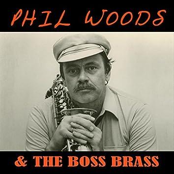 Phil Woods & the Boss Brass