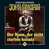 John Sinclair Edition 2000 – Folge 71 – Der Mann, der nicht sterben konnte