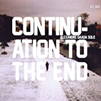 Continuation to the End [輸入盤]