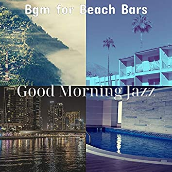 Bgm for Beach Bars