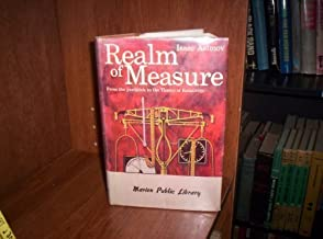 Realm of Measure: from the yardstick to the Theory of Relativity