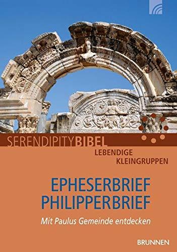 Epheserbrief / Philipperbrief: Mit Paulus Gemeinde entdecken