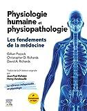 Physiologie humaine et physiopathologie: Les fondements de la médecine