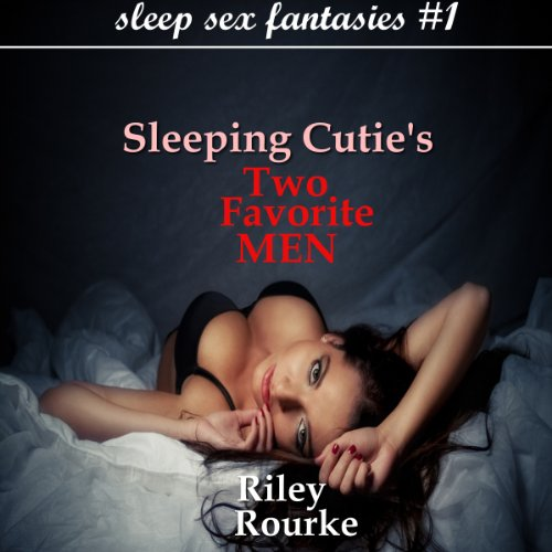 Sleeping Cutie's Two Favorite Men audiobook cover art