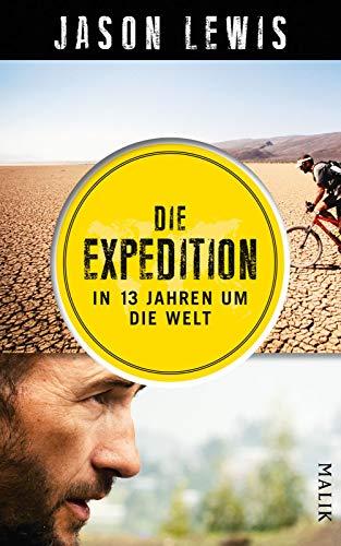 Preisvergleich Produktbild Die Expedition: In 13 Jahren um die Welt