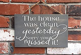 Larmai Funny Signs House was Clean Yesterday Sorry You Missed It Messy House Quotes Sayings Home Decor Sayings Home Decor Wall Art Plaque Sign Presents