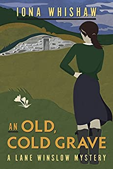 An Old, Cold Grave (A Lane Winslow Mystery Book 3) by [Iona Whishaw]
