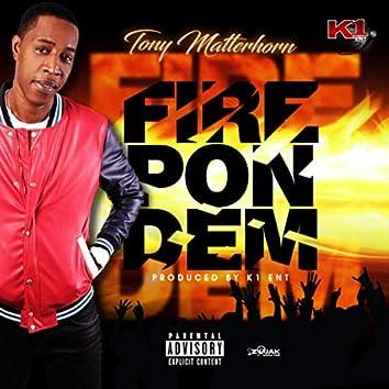 Fire Pon Dem - Single