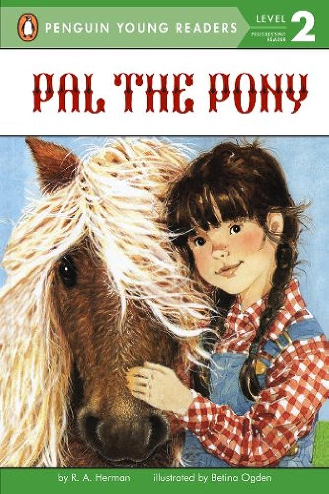 枠これまで再生可能Pal the Pony (Penguin Young Readers, Level 2) (English Edition)