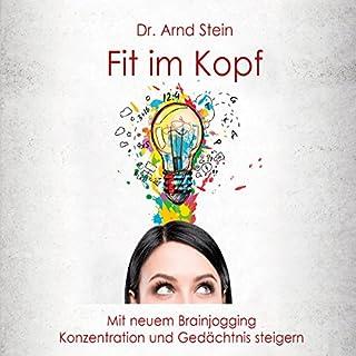 Fit im Kopf: Mit neuem Brainjogging Konzentration und Gedächtnis steigern Titelbild