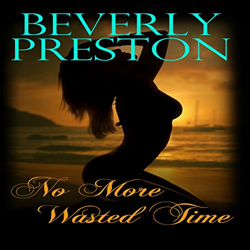 No More Wasted Time audiobook cover art