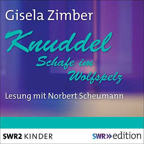 Knuddel: Schafe im Wolfspelz audiobook cover art