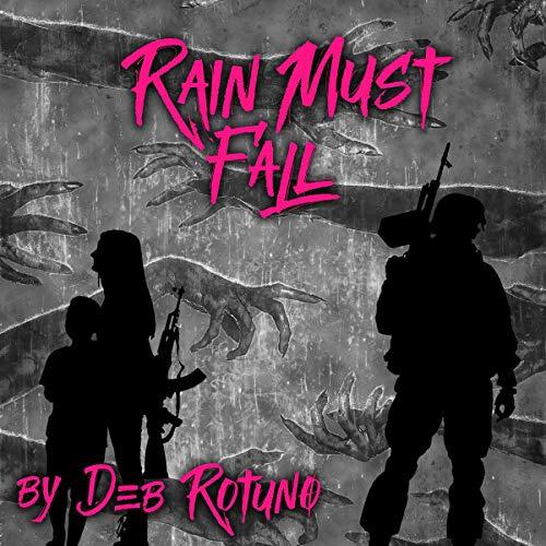 Rain Must Fall Audiobook By Deb Rotuno cover art