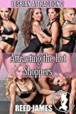 Attracting the Hot Shoppers (Lesbian Attraction 2) (English Edition)