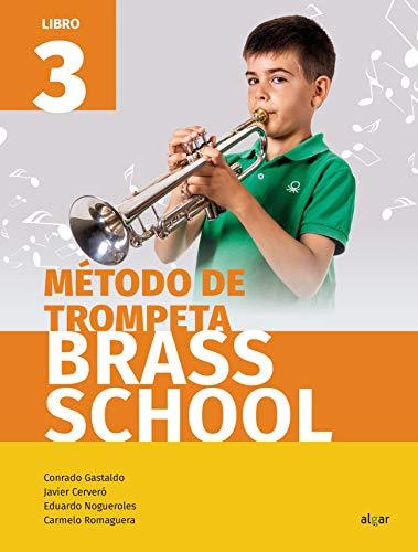 Brass School Trompeta 3: Music Workbook: 1 (Crescendo)
