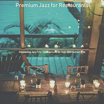 Happening Jazz Trio - Background for High End Restaurants