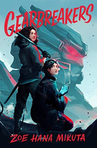 Gearbreakers eBook: Mikuta, Zoe Hana: Kindle Store - Amazon.com