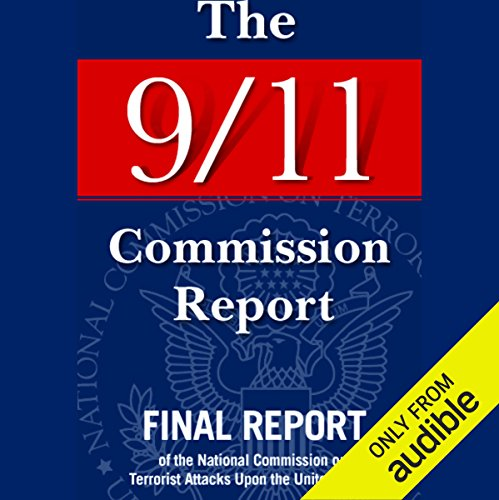 The 9/11 Commission Report     Final Report of the National Commission on Terrorist Attacks              By:                                                                                                                                 National Commission on Terrorist Attacks                               Narrated by:                                                                                                                                 Ken Borgers,                                                                                        Sal Giangrasso,                                                                                        Charlton Griffin,                   and others                 Length: 20 hrs and 39 mins     531 ratings     Overall 3.9