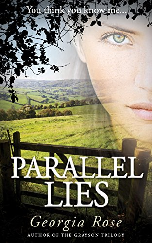 Parallel Lies (The Ross Duology Book 1) by [Georgia Rose]