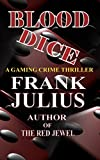 BLOOD DICE: Gaming Crime Thriller (Hotel Casino Adventure Series Book 1) (English Edition)