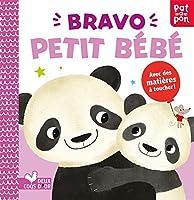 Bravo petit bebe ! (Livre a toucher)