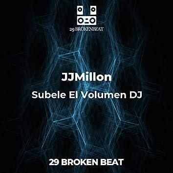Subele El Volumen DJ