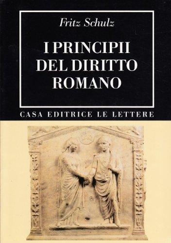 I principii del diritto romano (rist. anast. 1946)