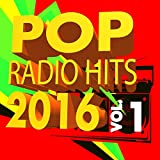 Pop Radio Hits 2016, Vol. 1