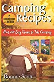 Camping Recipes - 2 Cookbook Set: Over 200 Easy Recipes to Take Camping