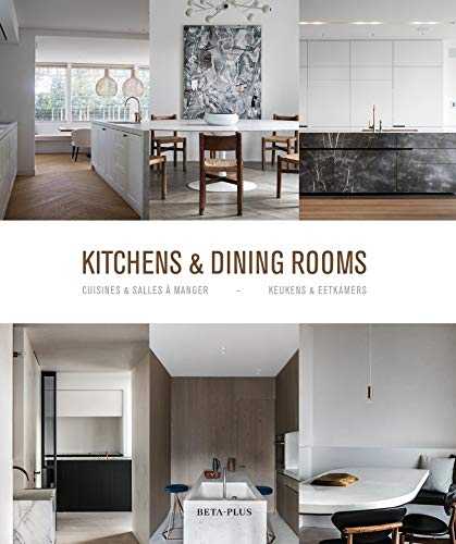 Kitchens & Dining Rooms (BETA PLUS) (Dutch, English and French Edition)