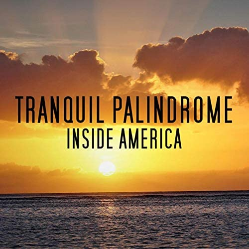 Tranquil Palindrome