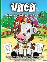 Vaca Libro de colorear para niños: Libro de colorear para niños y niñas de todas las edades