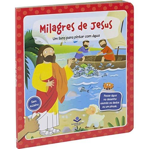 Um livro para pintar com água - Milagres de Jesus: Tradução Novos Leitores (TNL)