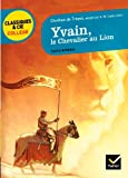 Yvain, le Chevalier au Lion - Hatier - 30/11/2011